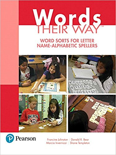 Words Their Way: Word Sorts for Letter Name – Alphabetic Spellers