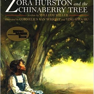 Zora Hurston and the Chinaberry Tree