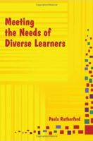 Meeting the Needs of Diverse Learners (Paperback)