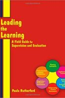 Leading the Learning: A Field Guide for Supervision & Evaluation (Paperback)