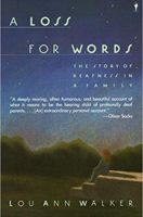 A Loss for Words: The Story of Deafness in a Family (Paperback)