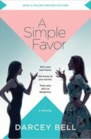 A Simple Favor [Movie Tie-in]: A Novel (Paperback)