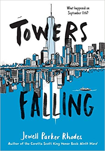 Towers Falling What happened on September 11th?