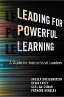 Leading for Powerful Learning: A Guide for Instructional Leaders (Paperback)