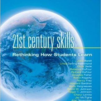 21st Century Skills: Rethinking How Students Learn (Leading Edge) 1st Edition