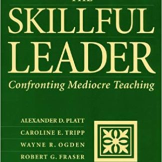The Skillful Leader, Confronting Mediocre Teaching