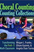 Choral Counting & Counting Collections: Transforming the Prek-5 Math Classroom (Paperback)