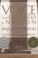 The Voice That Challenged a Nation: Marian Anderson and the Struggle for Equal Rights (Paperback)