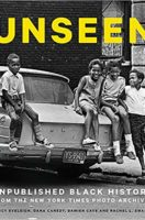 Unseen: Unpublished Black History from the New York Times Photo Archives (Hardcover)